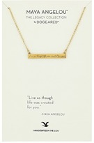 Dogeared Maya Angelou: Live As Though Life: ID Bar Necklace Necklace
