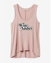 Express wine addict scoop neck tank