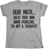 Buzz Shirts Dear Math..Solve Your Own Problems Mens & Ladies Unisex Fit T-Shirt