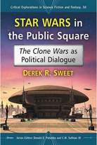 Star Wars in the Public Square : The As Political Dialogue (Paperback) (Derek R. Sweet)