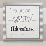 "My Baby Sam You Are Our Greatest Adventure"" Wall Art"