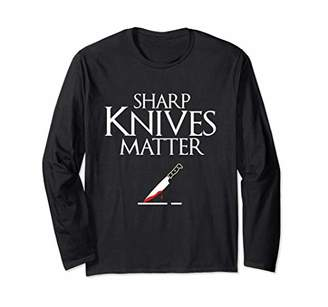Sharp Knives Matter Cooking Chef & Cook Gifts Funny Parody Long Sleeve T-Shirt