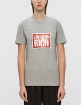 Joyrich Get Rich Come In T-Shirt