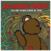 Rockabye Baby Music Lullaby Renditions Of Tool