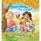 """Scholastic Dios es Bueno Todo el Tiempo"""" by Dr. Margi McCombs (Spanish)"""