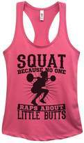 """Little Royaltee Shirts Funny Womens Tank Tops """"Squat Because No One Raps About Little Butts"""" Royaltee Shirts"""