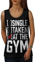 Single Taken Gym Sport Workout Joke Women M Tank Top | Wellcoda