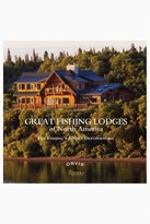 Rizzoli Great Fishing Lodges of North America