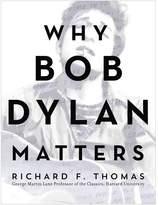 Harper Collins Why Bob Dylan Matters