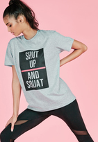 Missguided active shut up and squat Graphic t-shirt grey