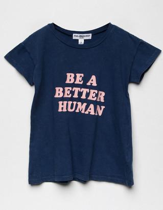 Sub Urban Riot Be A Better Human Girls Tee