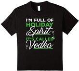 Kids I'm Full Of Holiday Spirit It's Called Vodka Christmas Tee 8