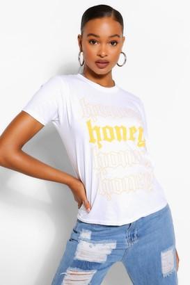 boohoo Tall 'Honey' Slogan T-Shirt