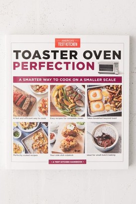 Urban Outfitters Toaster Oven Perfection: A Smarter Way to Cook on a Smaller Scale By America's Test Kitchen