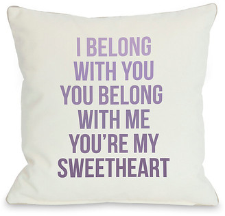 One Bella Casa You're My Sweetheart Decorative Pillow