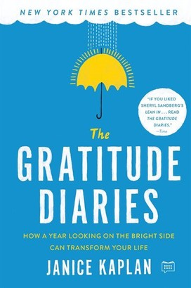 On The Gratitude Diaries: How A Year Looking The Bright Side Can Transform Your Life