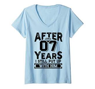Womens After 7 Years I Still Put Up With Him Wedding Anniversary V-Neck T-Shirt