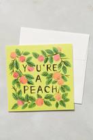 Anthropologie Quill & Fox You're A Peach Card