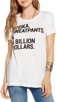 Chaser Vodka, Sweatpants & A Billion Dollars Graphic Tee