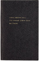 """Smythson This Above All, To Thine Own Self Be True"""" Panama Notebook"""