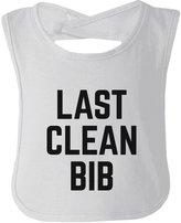 365 Printing inc Last Clean Bib Baby Bib Funny Infant bibs Baby Shower Gifts Ideas