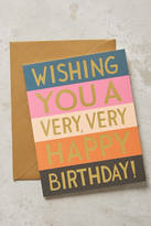 Anthropologie Very Happy Birthday Card