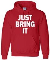 Go All Out Screenprinting Adult Just Bring It Sweatshirt Hoodie