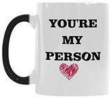 Nicole's Mug You're My Person Color Changing Mug for Coffee/Hot Beverage/Tea Cups - Best Gift for Valentine's Day,Birthday,Anniversary,Christmas or New Year