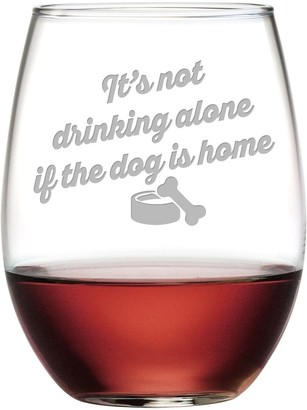 Susquehanna Glass Drinking Alone If The Dog Is Home Stemless Wine Tumbler (Set of 4) 21 oz