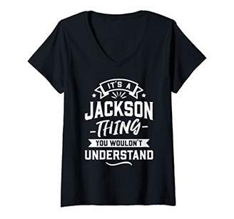 Womens It's A Jackson Thing You Wouldn't Understand - Surname Gift V-Neck T-Shirt