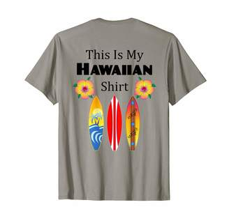 Mcstudios Surfing Art Apparel This Is My Hawaiian Shirt Funny Surfing T-Shirt