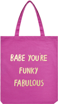 Accessorize Babe You're Funky Fabulous Shopper Bag