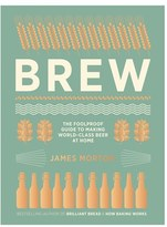Chronicle Books 'Brew - The Foolproof Guide To Making World-Class Beer At Home' Book