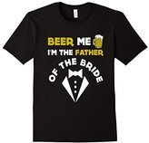 BEER ME IM THE FATHER OF THE BRIDE T-SHIRT St Patricks Day