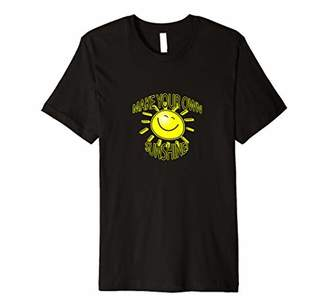 Your Own Mental attitude adjusting MAKE SUNSHINE cheery wear Premium T-Shirt