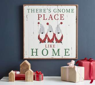 Pottery Barn There's Gnome Place Like Home Sign