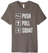 PUSH PULL SQUAT Calisthenics & Bodyweight Training T-Shirt