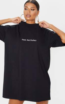 PrettyLittleThing Black Real, Not Perfect Slogan Oversized T-Shirt Dress