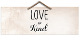PTM Images 'Love is Kind; Wall Sign