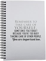 Fotomax Notebook with Remember to take care of yourself. Sometimes you forget because you're too busy taking care of other people. You are important too