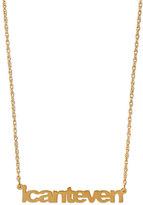 Jennifer Zeuner Jewelry I Can't Even Pendant Necklace