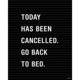 Dormify Today Has Been Cancelled Print