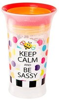 Sassy Spoutless Slogan Grow Up Cup, Keep Calm and Be-Sassy, 9 Ounce by