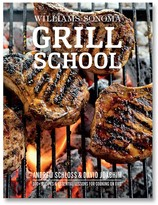 Williams-Sonoma Williams Sonoma Grill School Cookbook