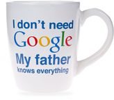 """Home Essentials & Beyond """"I Don't Need Google My Father Knows Everything"""" Mug in White"""