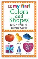 My First Touch & Feel Picture Cards: Colors and Shapes