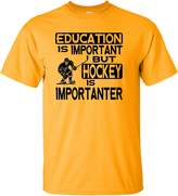 Go All Out Screenprinting Youth Education Is Important But Hockey Is Importanter T-Shirt
