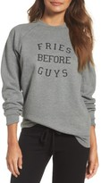 Women's Brunette Fries Before Guys Sweatshirt