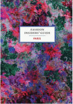 Abrams The Fashion Insiders' Guide To Paris Book by Carole Sabas