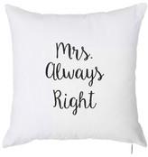 Quercia Mrs. Always Right Throw Pillow (Set of 2) Winston Porter